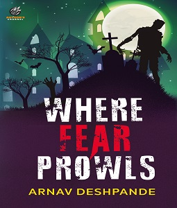 Where Fear Prowls