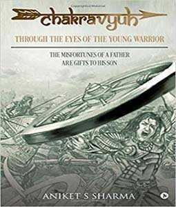 CHAKRAVYUH : Through the Eyes of the Young Warrior